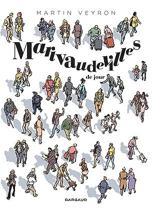 Marivaudevilles Tome 1: Marivaudevilles de jour