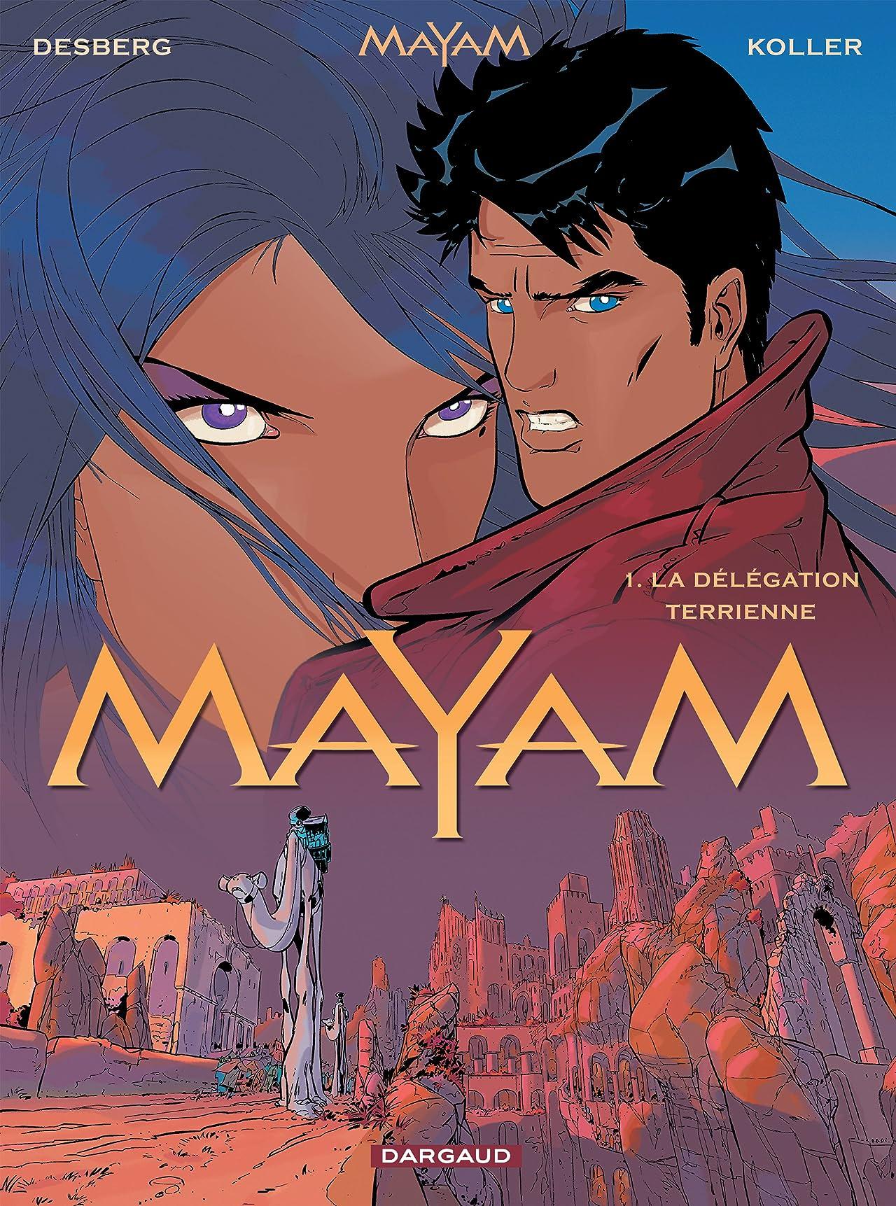 Mayam Vol. 1: La délégation terrienne