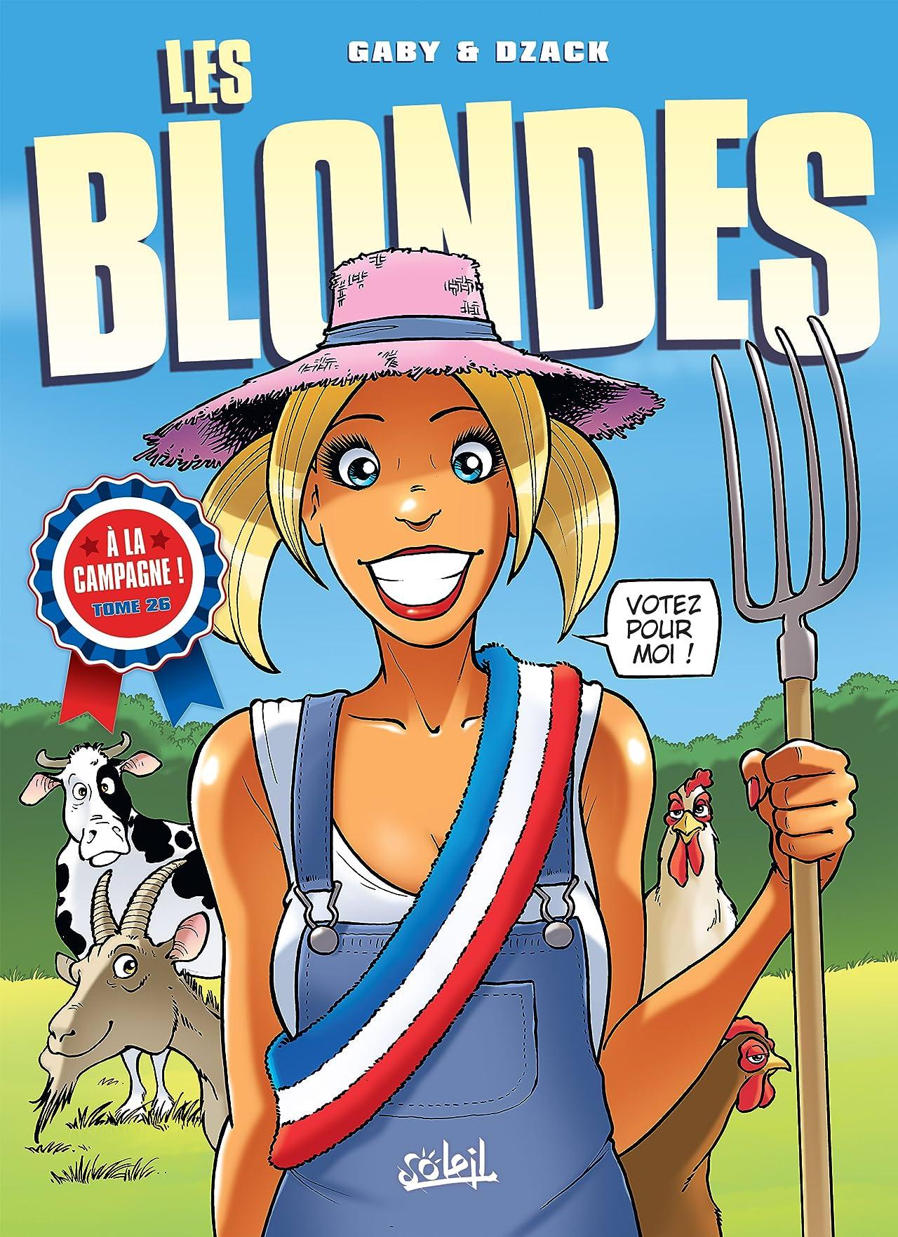 Les Blondes Vol. 26: Les Blondes en campagne