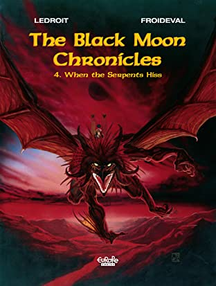 The Black Moon Chronicles Tome 4: When the serpents hiss