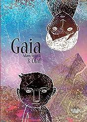 Gaia Vol. 3: Olaf