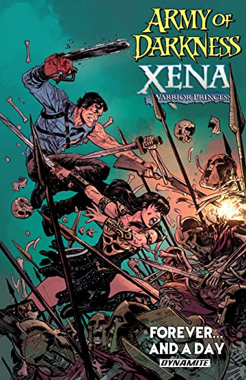 Army Of Darkness/Xena, Warior Princess: Forever…And a Day