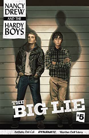 Nancy Drew And The Hardy Boys: The Big Lie #5