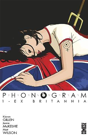 Phonogram Vol. 1: Ex Britannia