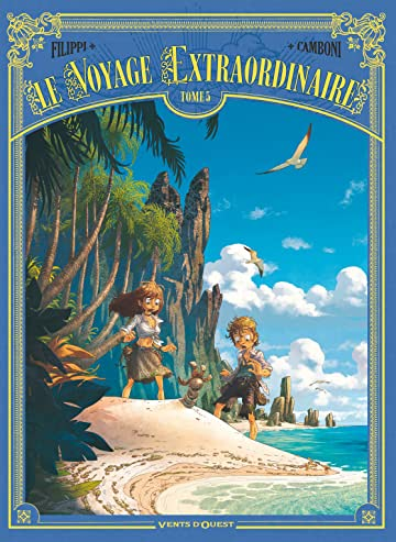 Le voyage extraordinaire Vol. 5