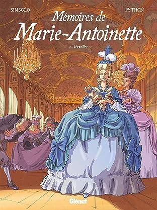 Mémoires de Marie-Antoinette Vol. 1: Versailles