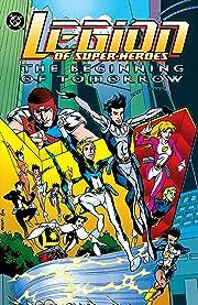 Legion of Super-Heroes: The Beginning of Tomorrow