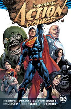 Superman - Action Comics (2016-): The Rebirth - Deluxe Edition: Book 1
