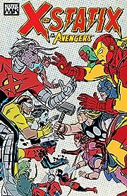 X-Statix Vol. 4: X-Statix vs. Avengers