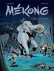 Mékong Vol. 2: Piège en forêt Moï