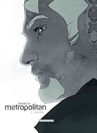 Metropolitan Tome 2: Cocaïne
