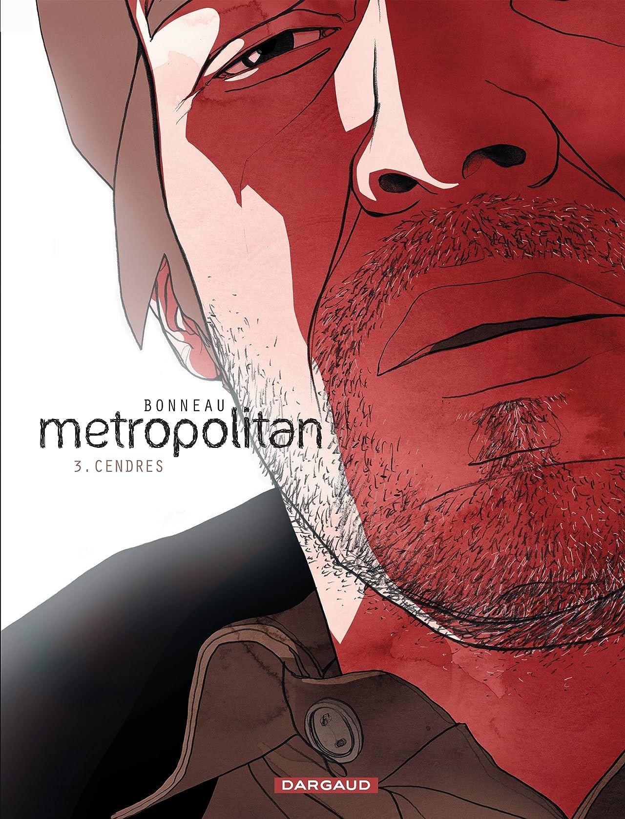 METROPOLITAN Vol. 3: Cendres