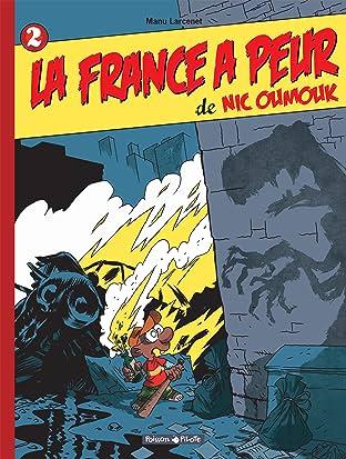 Nic Oumouk Vol. 2: La France a peur de Nic Oumouk