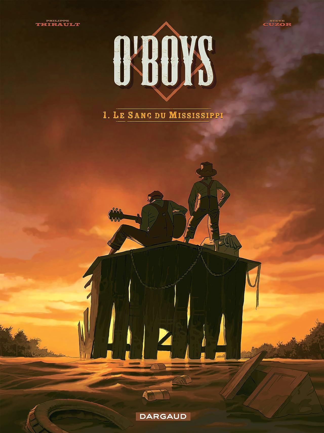 O'Boys Vol. 1: Le Sang du Mississipi