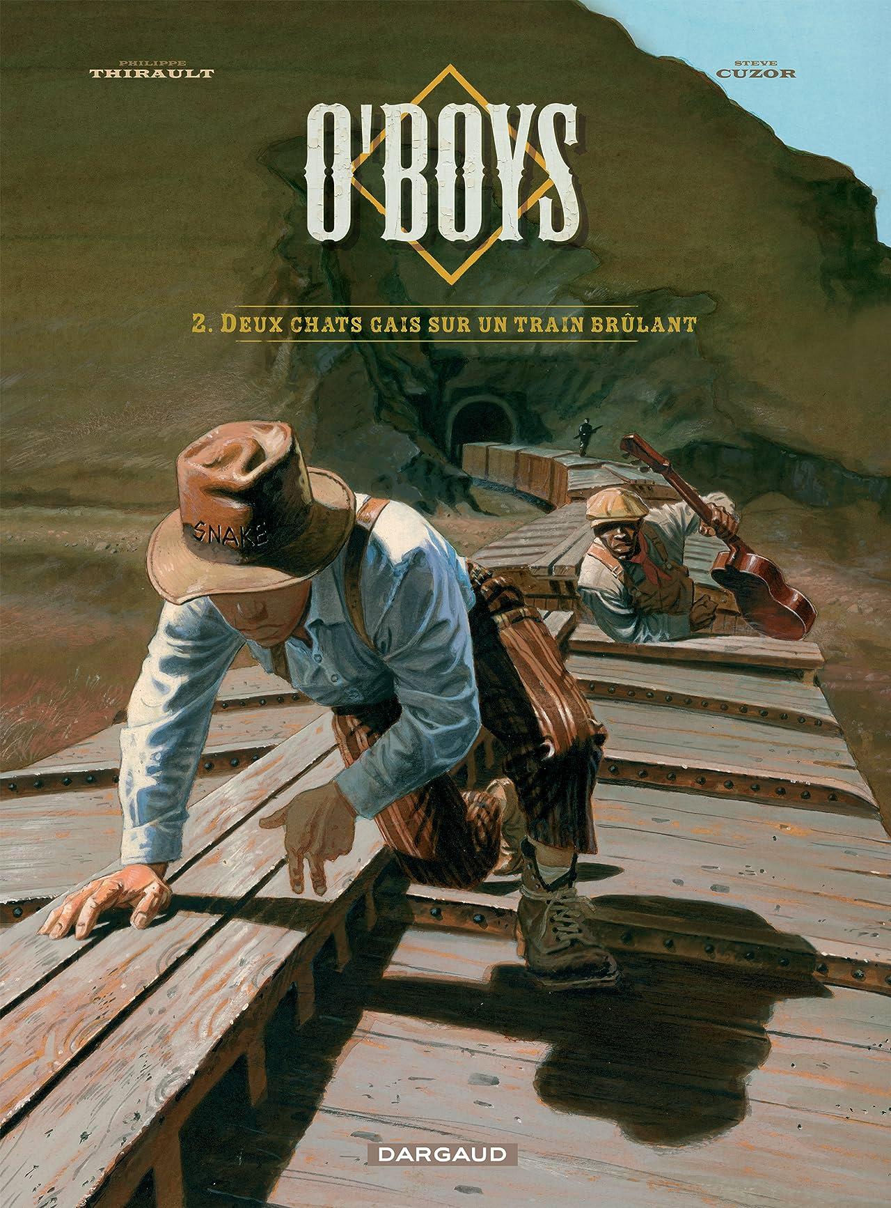 O'Boys Vol. 2: Deux chats gais sur un train brûlant