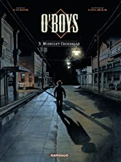 O'Boys Vol. 3: Midnight Crossroad
