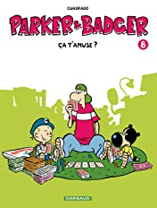 Parker & Badger Vol. 8: ça t'amuse ?