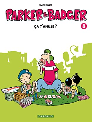 Parker & Badger Vol. 8: ça t'amuse ?