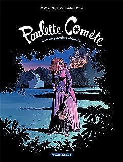 Paulette Comète Tome 2: Reine des gangsters intérimaire