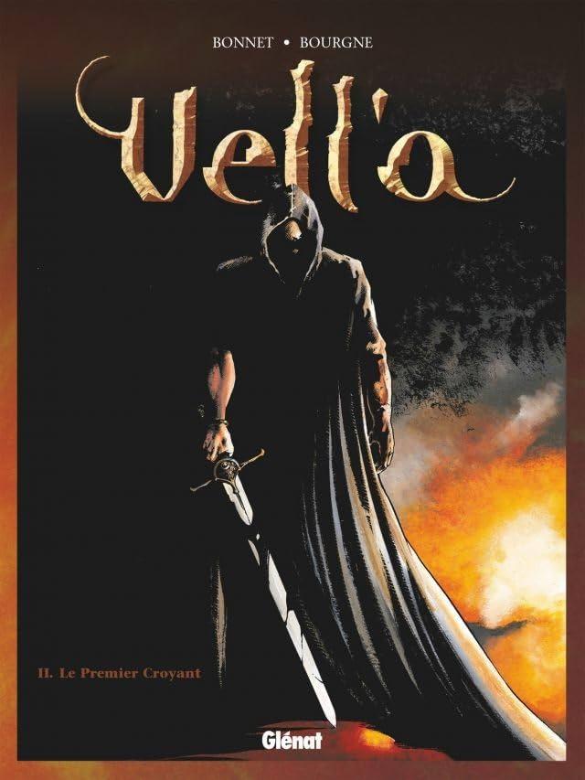 Vell'a Vol. 2: Le premier croyant