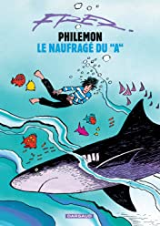 Philémon Vol. 2: Le naufragé du A