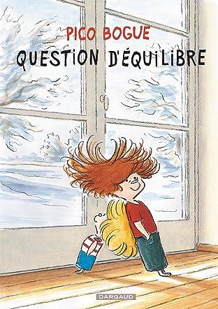 Pico Bogue Vol. 3: Question d'équilibre
