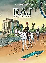 RAJ Vol. 1: Les Disparus de la Ville Dorée