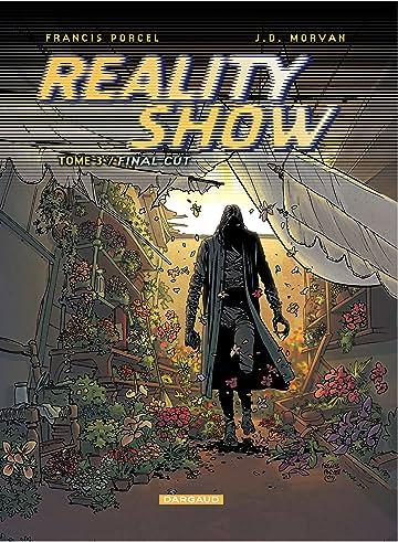 Reality Show Vol. 3: Final cut