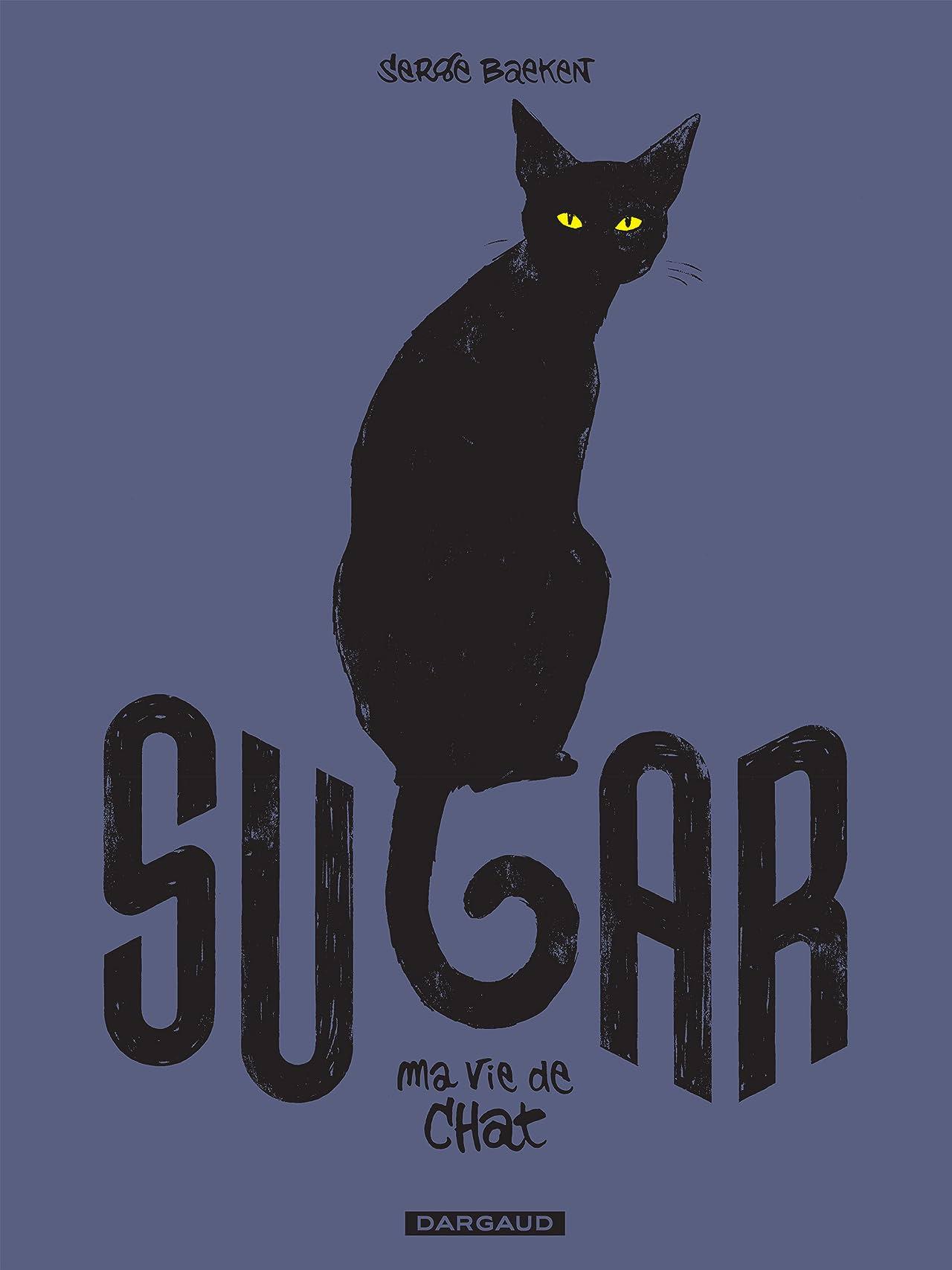 Sugar Vol. 1: Ma vie de chat