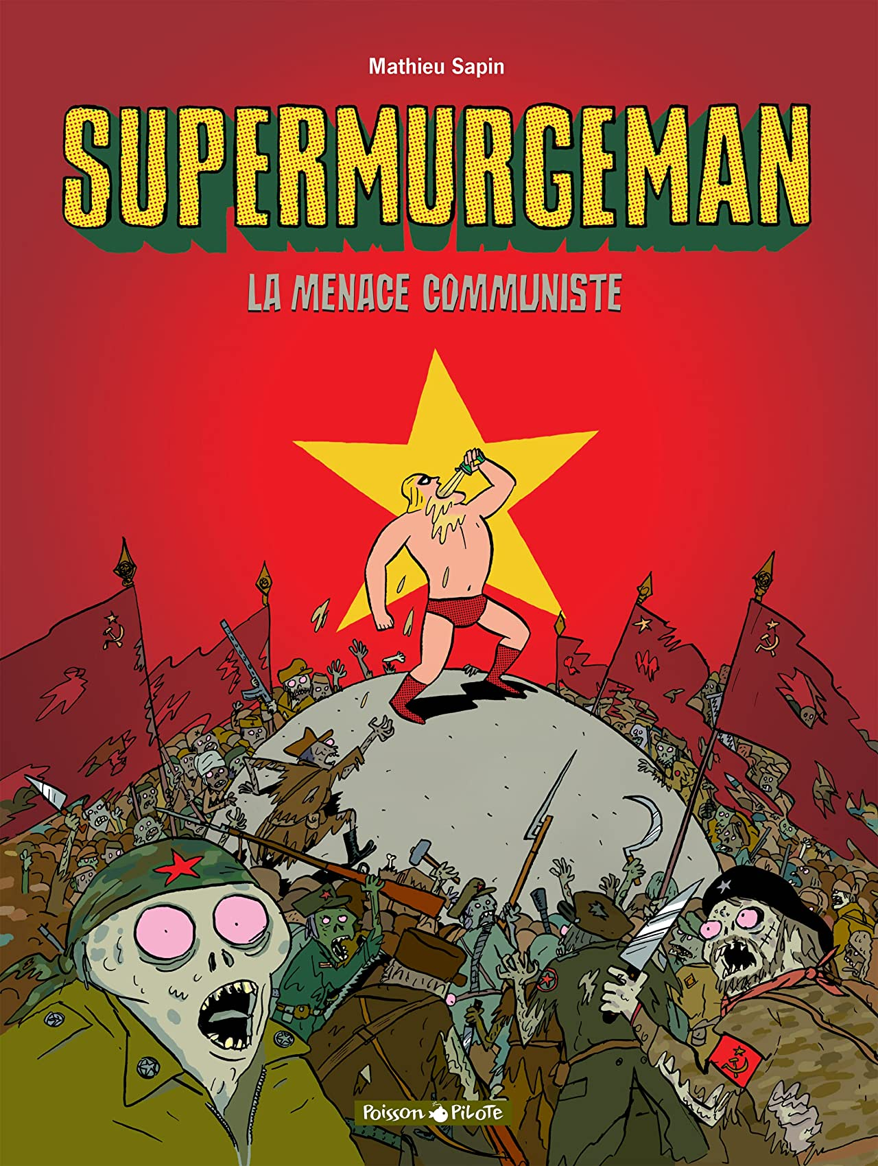 Supermurgeman Vol. 2: La menace communiste