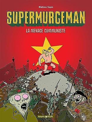 Supermurgeman Vol. 2: La menace communiste