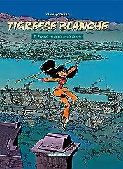 Tigresse Blanche Vol. 2: Peau de Pêche et Cravate de Soie