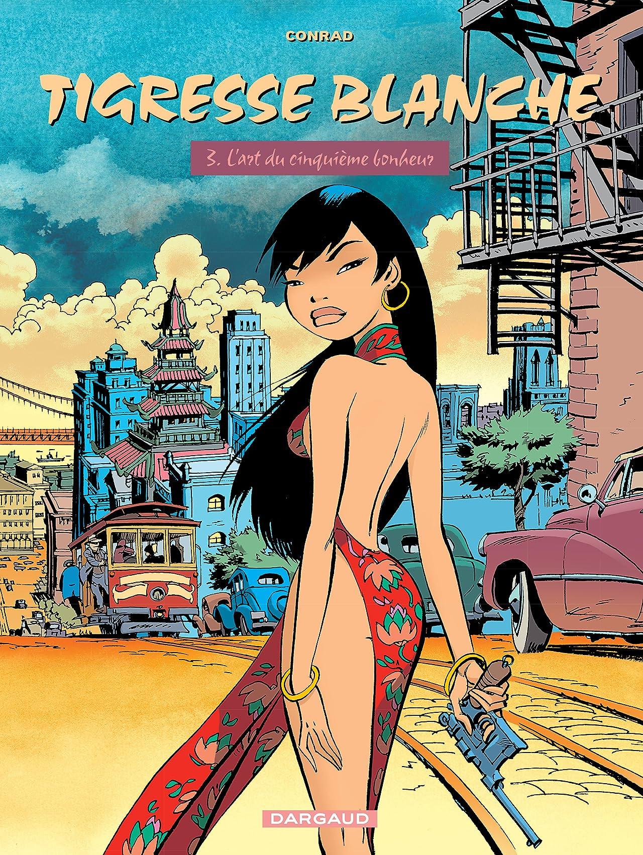 Tigresse Blanche Vol. 3: L'Art du 5ème Bonheur