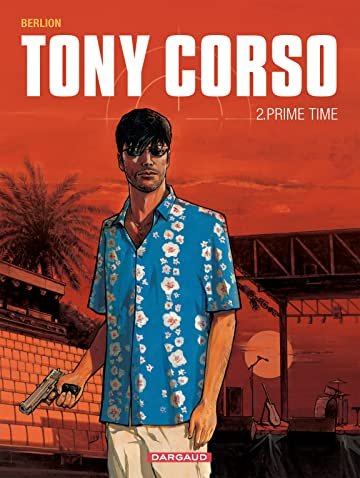 Tony Corso Vol. 2: Prime-Time