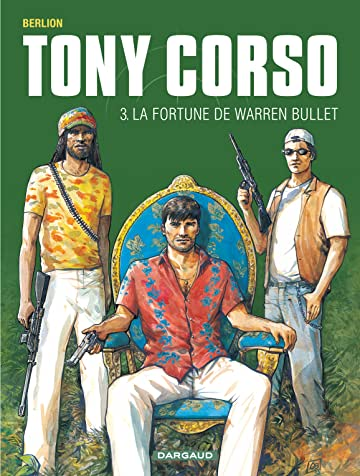 Tony Corso Vol. 3: La Fortune de Warren Bullet