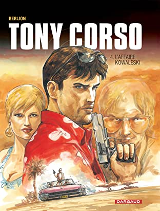 Tony Corso Vol. 4: L'Affaire Kowalesky