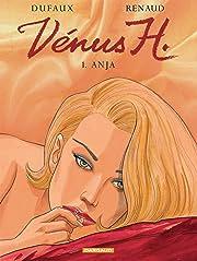 Vénus H. Tome 1: Anja