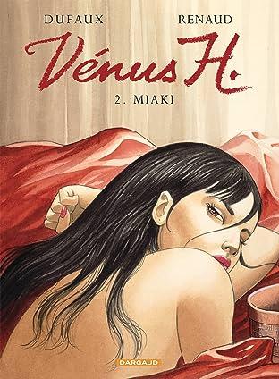 Vénus H. Vol. 2: Miaki