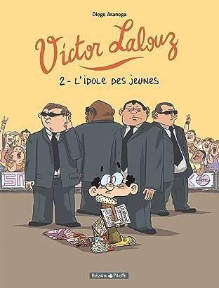 Victor Lalouz Vol. 2: L'idole des Jeunes
