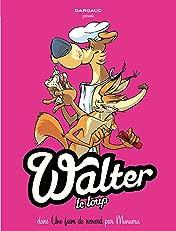 Walter Le Loup Vol. 2: Une faim de Renard !