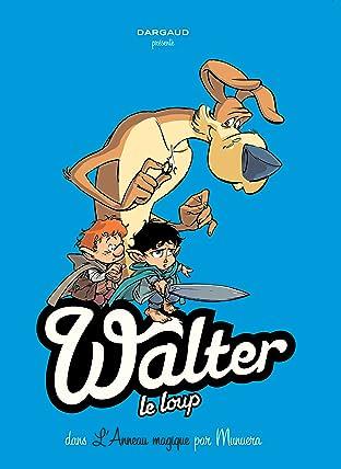 Walter Le Loup Vol. 3: L'anneau magique (3/3)
