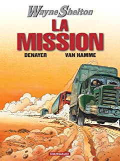 Wayne Shelton Vol. 1: La Mission