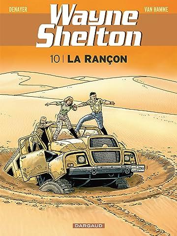 Wayne Shelton Vol. 10: La rançon