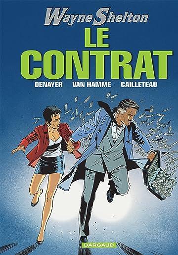 Wayne Shelton Vol. 3: Le Contrat