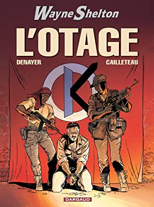 Wayne Shelton Vol. 6: L'Otage