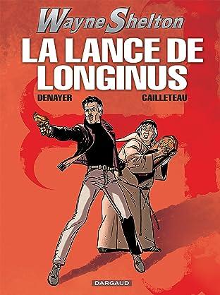 Wayne Shelton Vol. 7: La Lance de Longinus