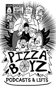 Pizza Boyz #2
