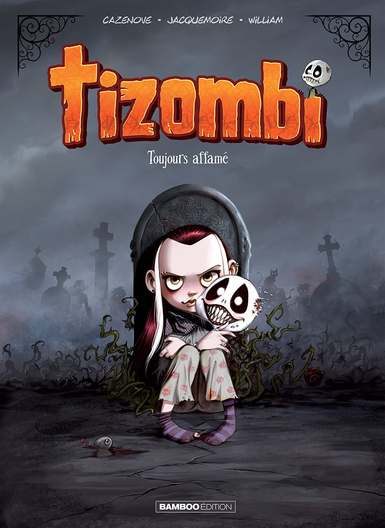 Tizombi Vol. 1: Toujours affamé