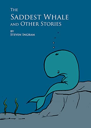 The Saddest Whale & Other Stories