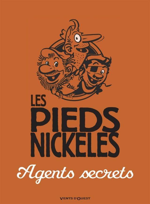 Les Pieds Nickelés: Les Pieds Nickelés agents secrets